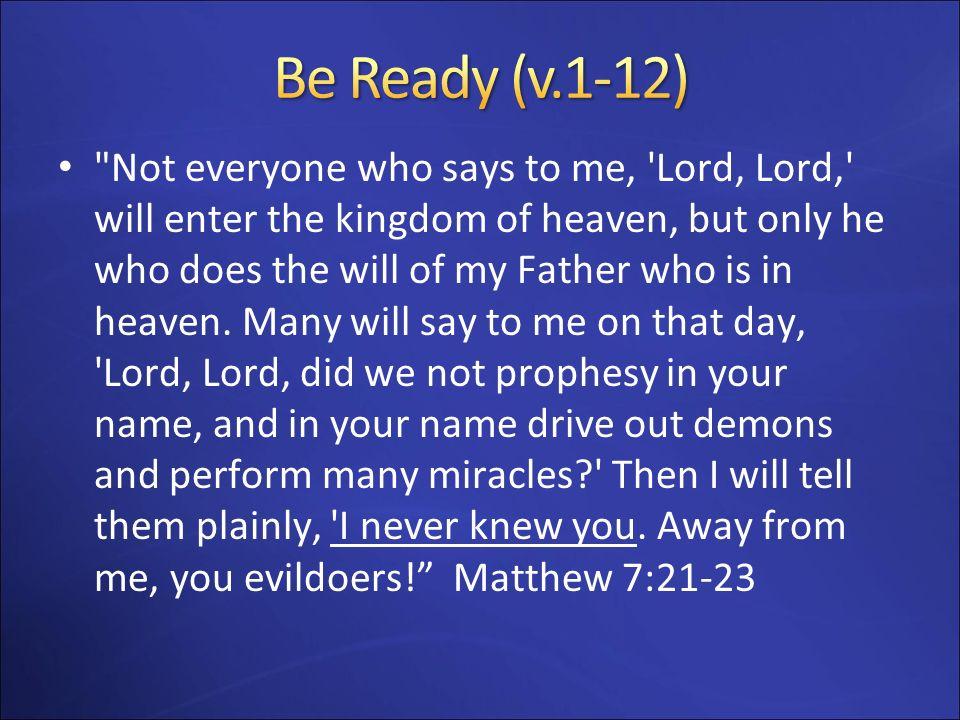Be Ready (v.1-12)