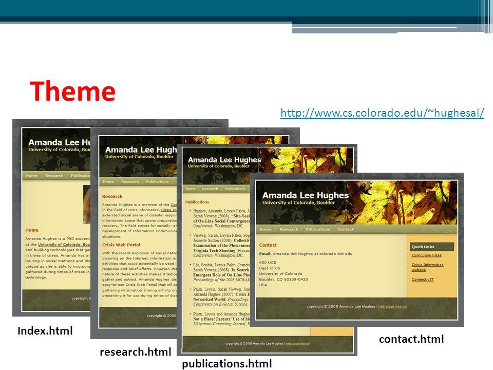 Theme http://www.cs.colorado.edu/~hughesal/ Index.html contact.html