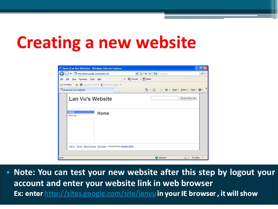 Creating a new website Note: You can test your new website after this step by logout your account and enter your website link in web browser.