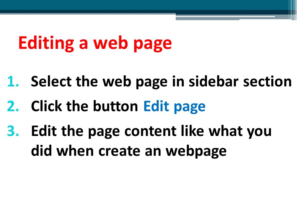Editing a web page Select the web page in sidebar section