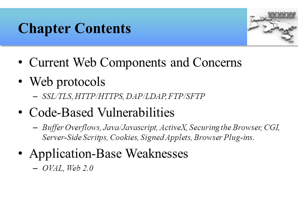Chapter Contents Current Web Components and Concerns Web protocols