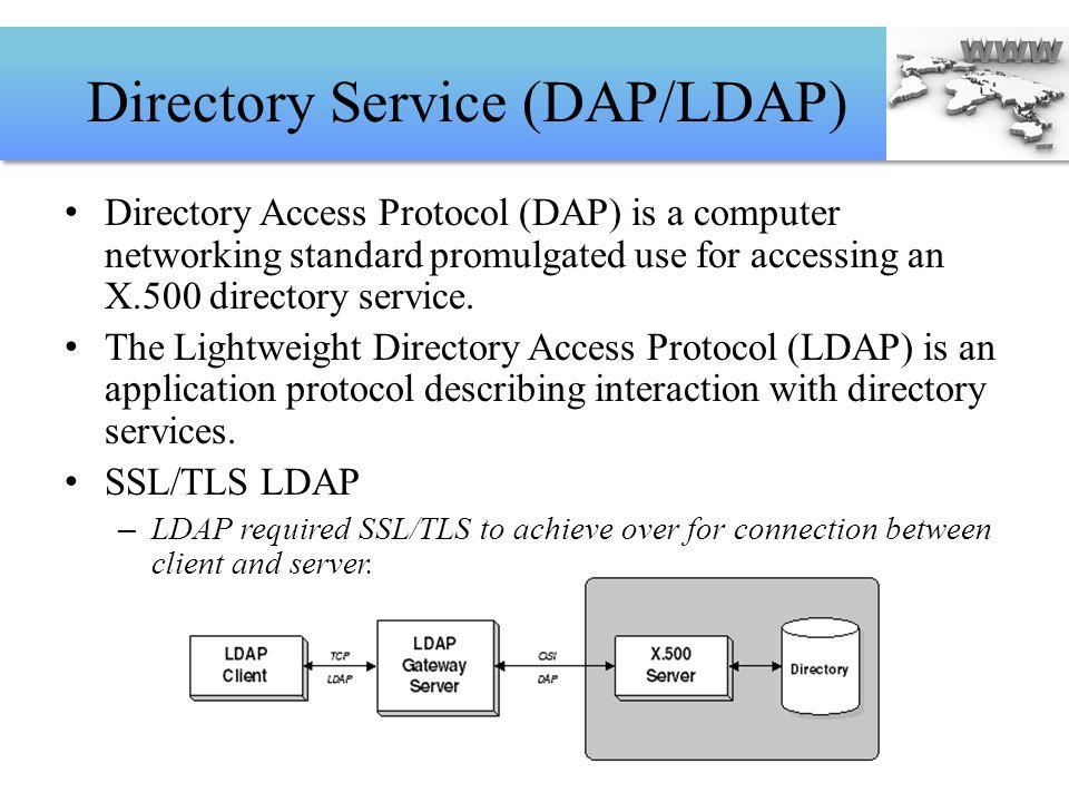 Directory Service (DAP/LDAP)