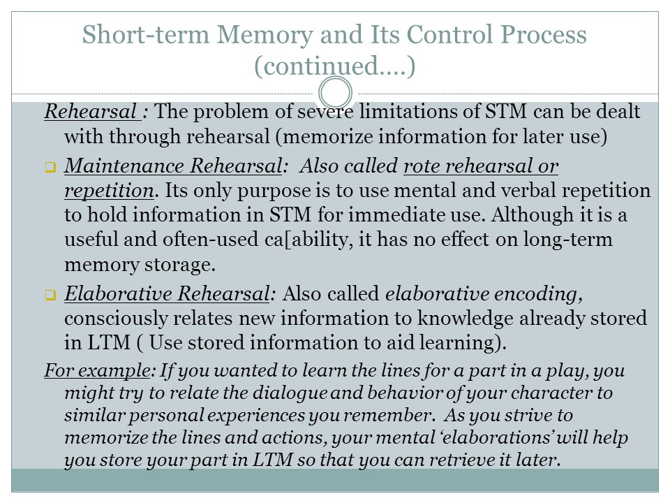 Short-term Memory and Its Control Process (continued….)
