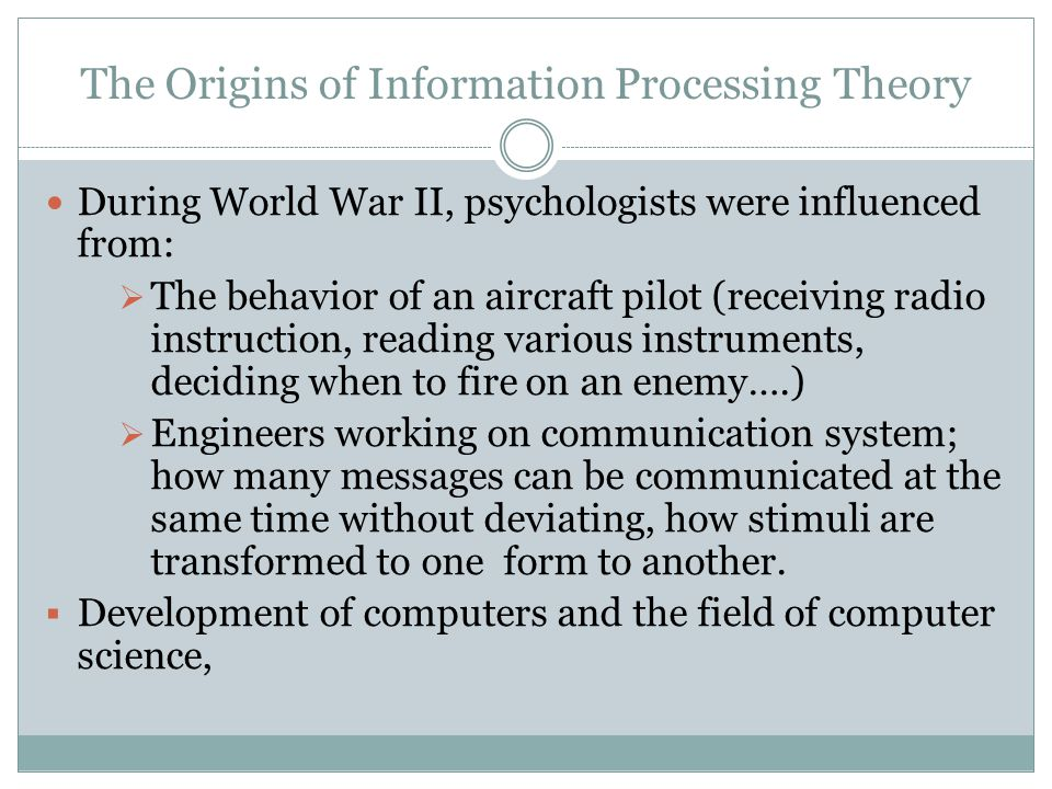 The Origins of Information Processing Theory