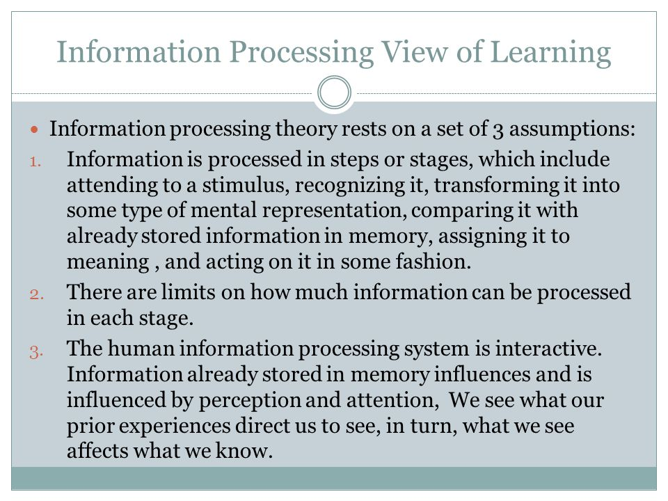 Information Processing View of Learning