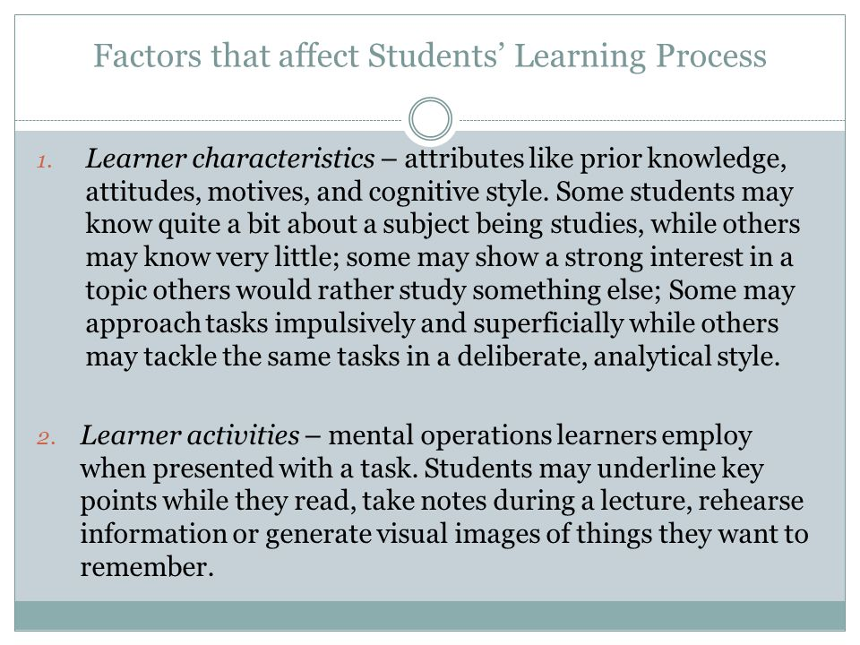 Factors that affect Students' Learning Process