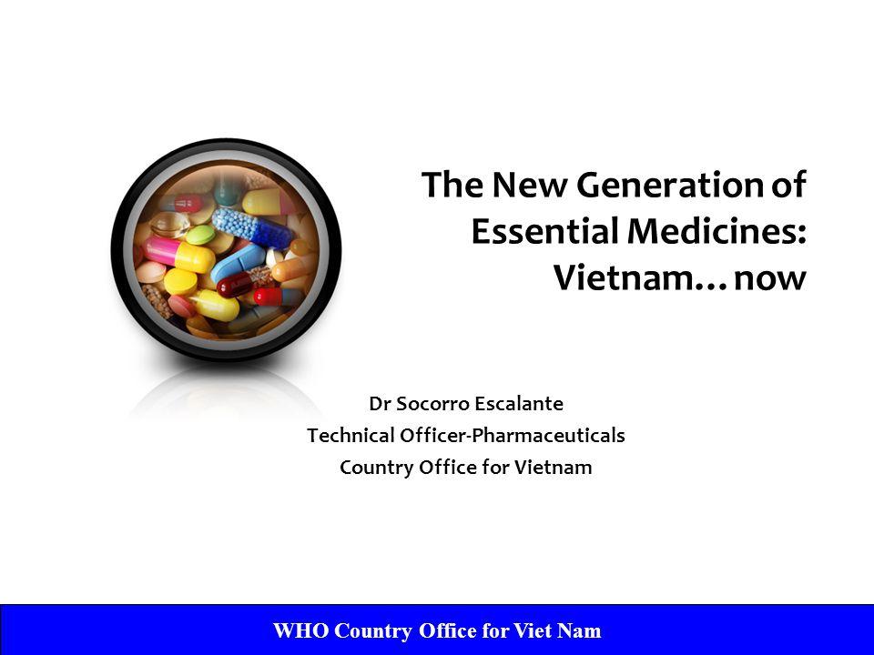 The New Generation of Essential Medicines: Vietnam…now