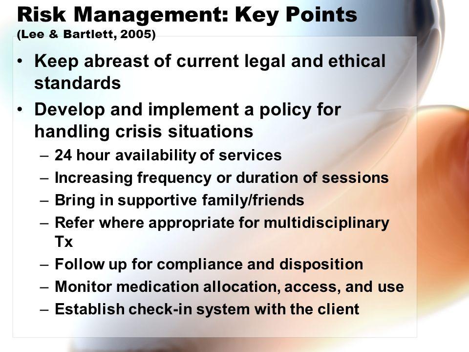 Risk Management: Key Points (Lee & Bartlett, 2005)