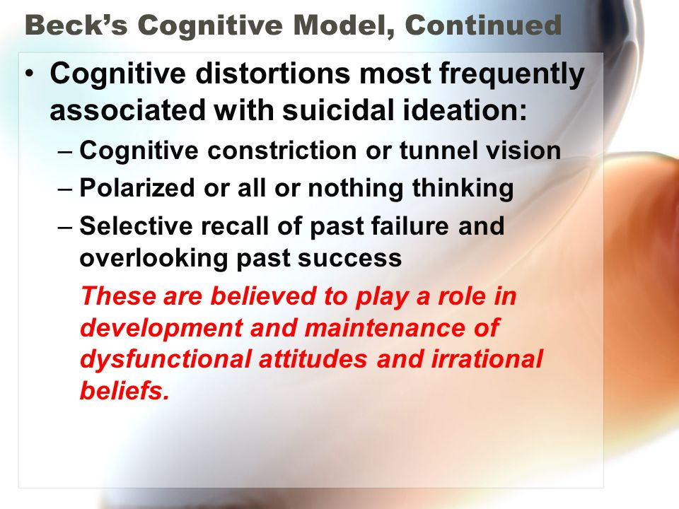 Beck's Cognitive Model, Continued