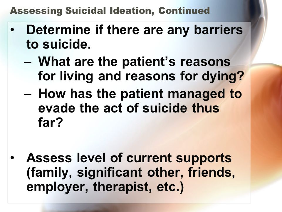 Assessing Suicidal Ideation, Continued
