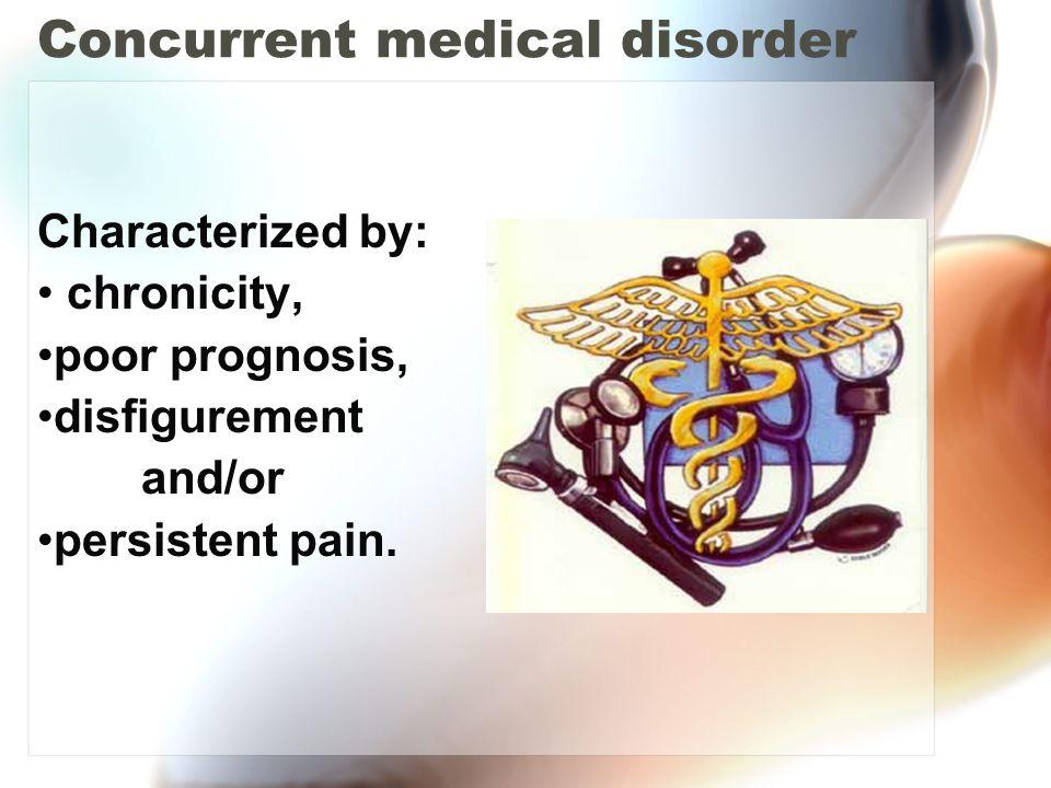 Concurrent medical disorder