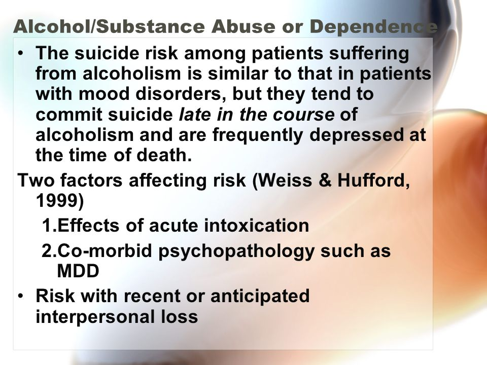 Alcohol/Substance Abuse or Dependence
