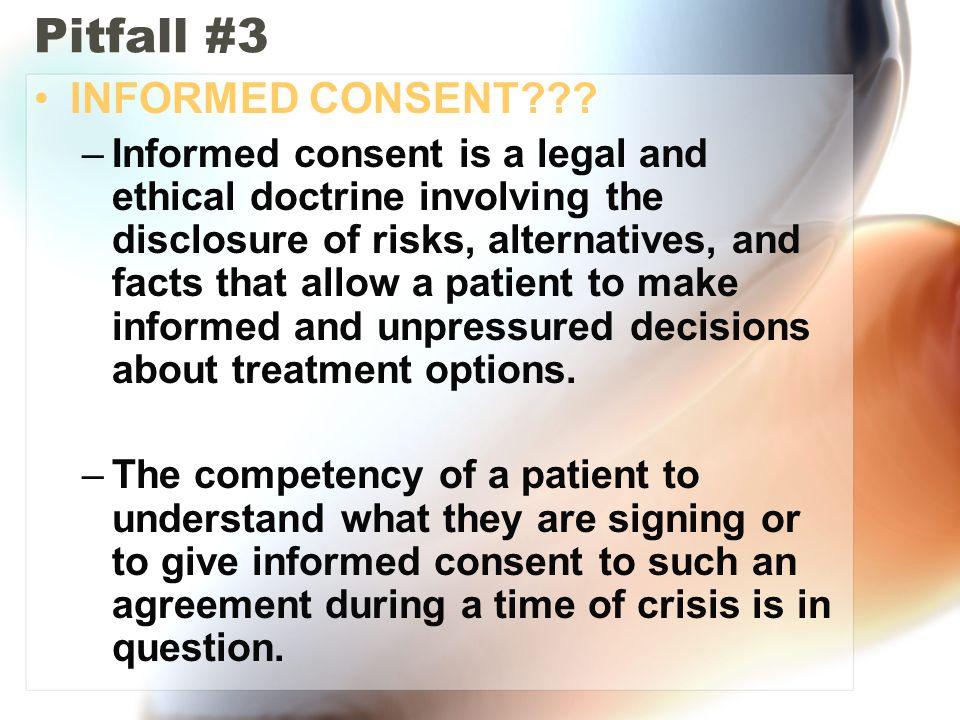 Pitfall #3 INFORMED CONSENT
