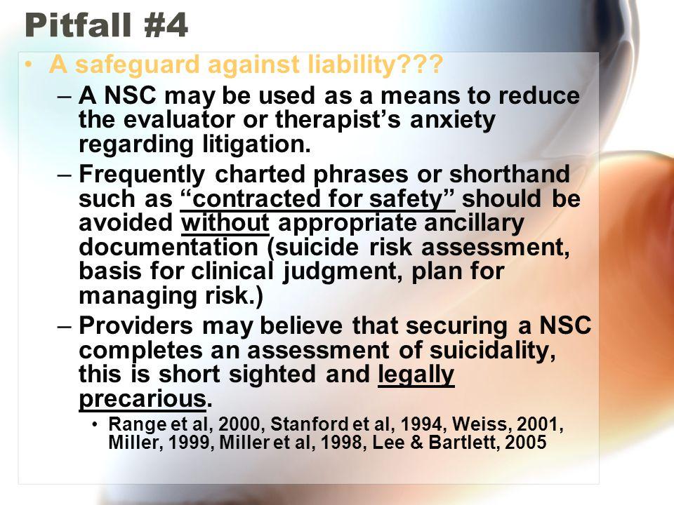 Pitfall #4 A safeguard against liability