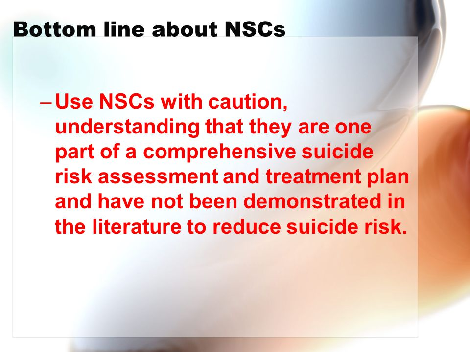 Bottom line about NSCs