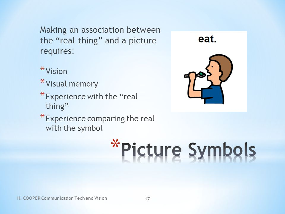 Making an association between the real thing and a picture requires: