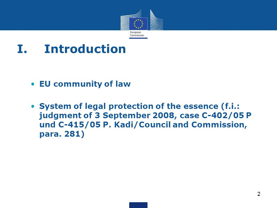I. Introduction EU community of law