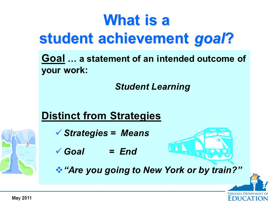 What is a student achievement goal