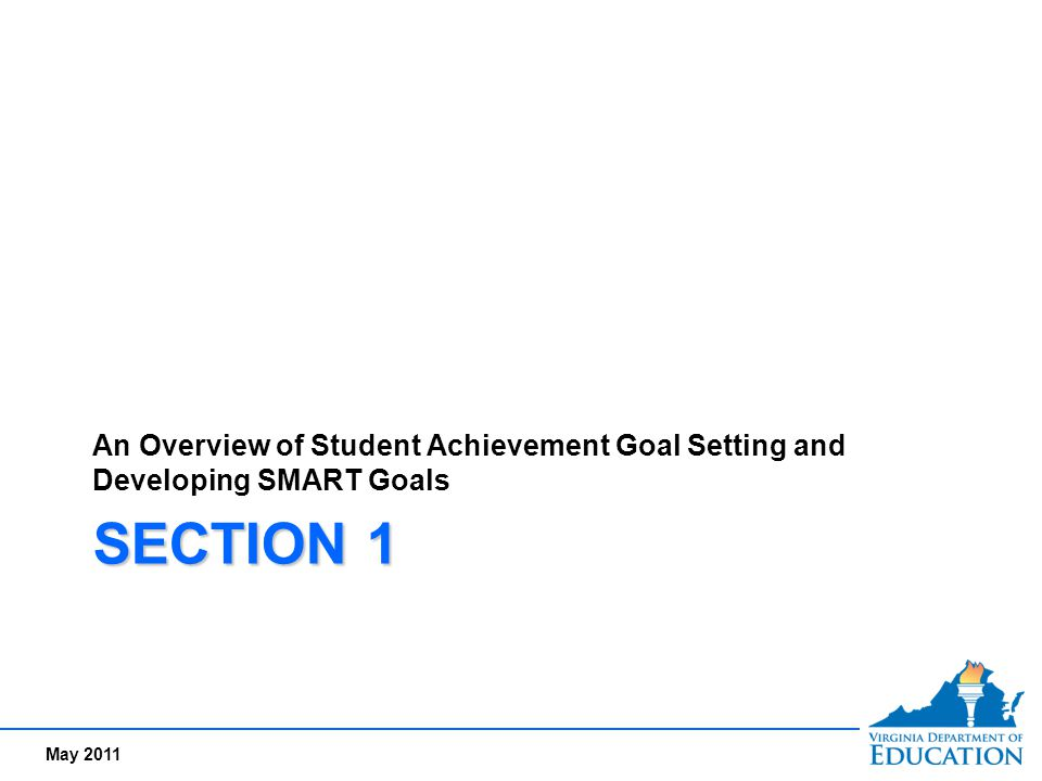 An Overview of Student Achievement Goal Setting and Developing SMART Goals