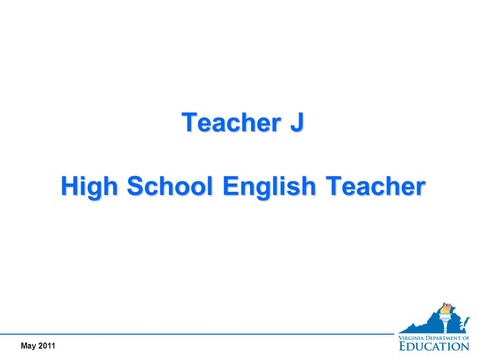 Teacher J High School English Teacher