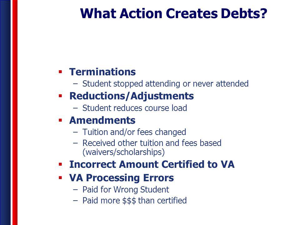 What Action Creates Debts