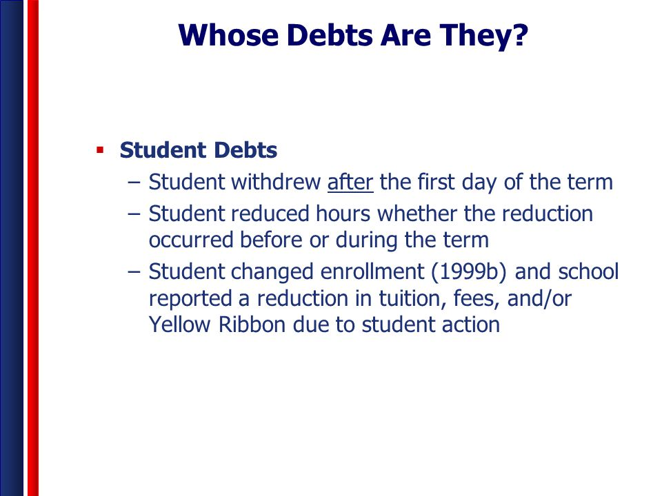 Whose Debts Are They Student Debts