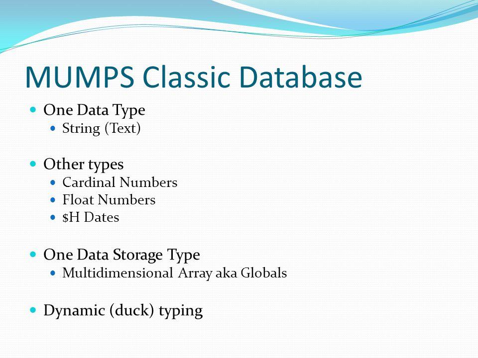MUMPS Classic Database