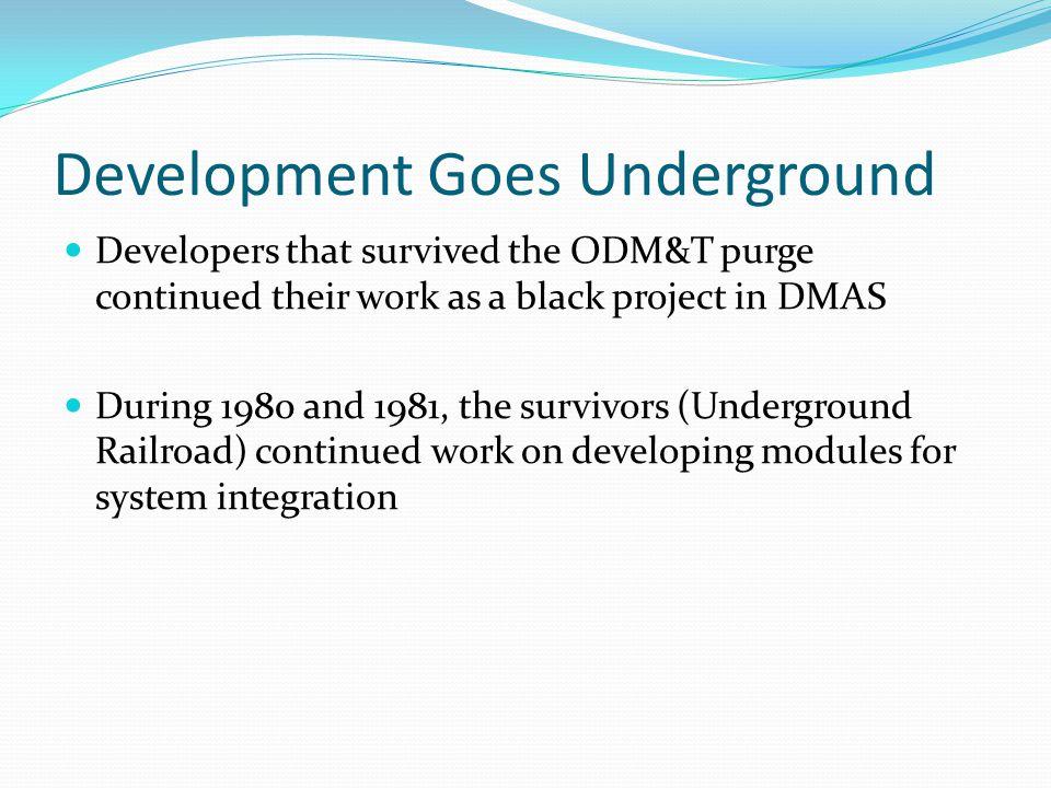 Development Goes Underground