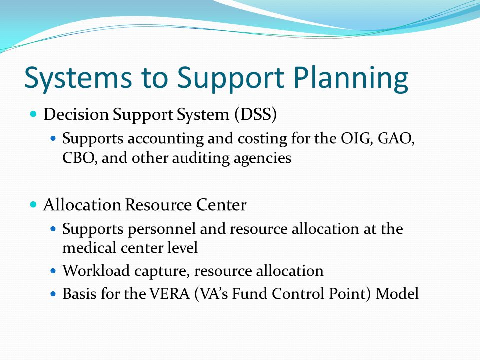Systems to Support Planning