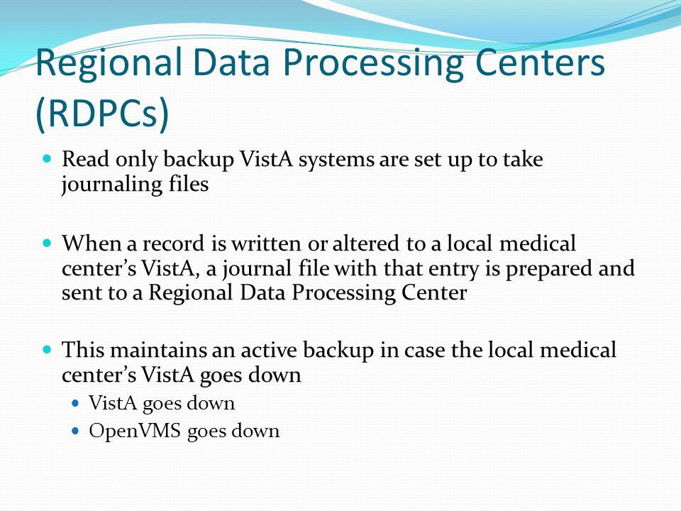 Regional Data Processing Centers (RDPCs)