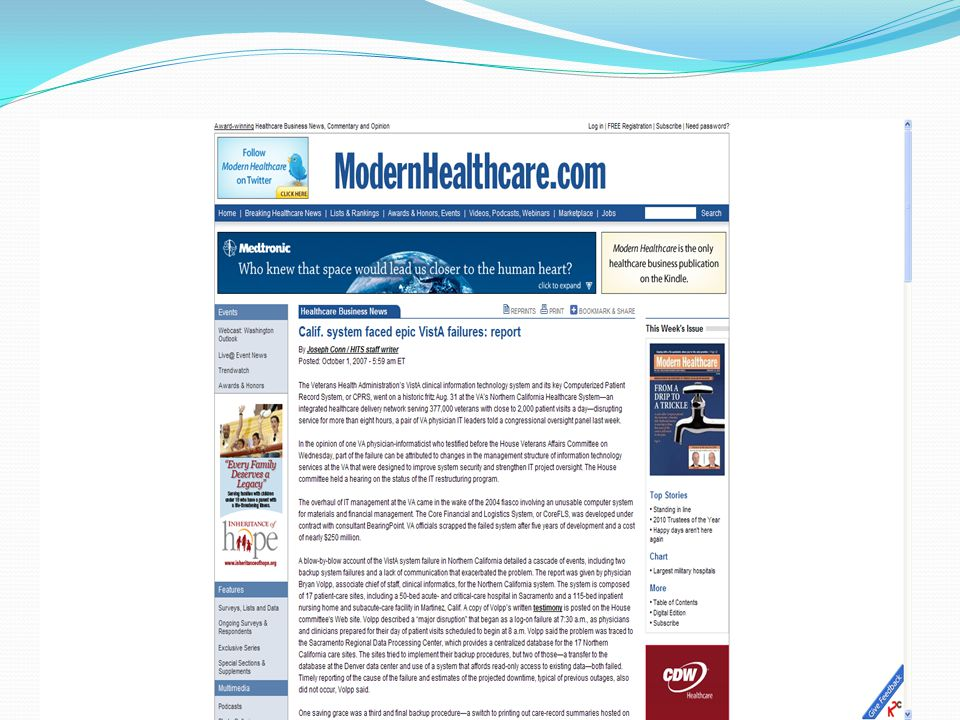 The Day VistA Died http://www.modernhealthcare.com/article/20071001/FREE/310010001