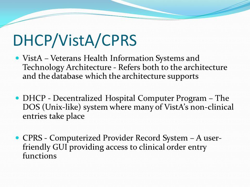 DHCP/VistA/CPRS
