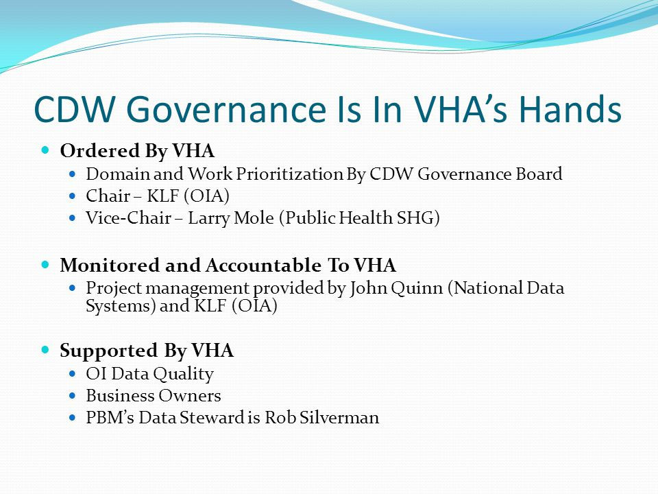 CDW Governance Is In VHA's Hands