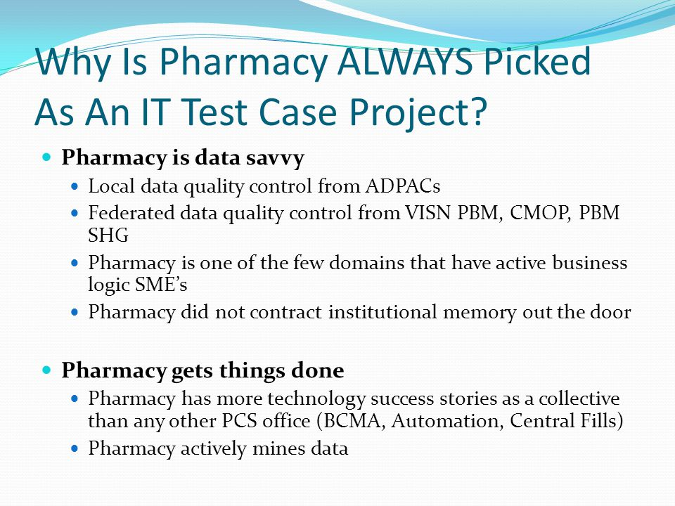 Why Is Pharmacy ALWAYS Picked As An IT Test Case Project