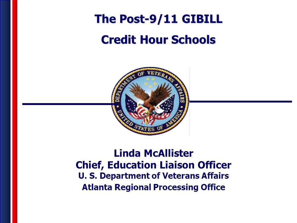 The Post-9/11 GIBILL Credit Hour Schools