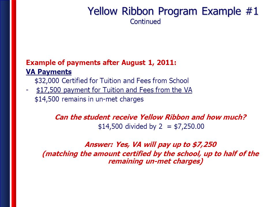 Yellow Ribbon Program Example #1 Continued