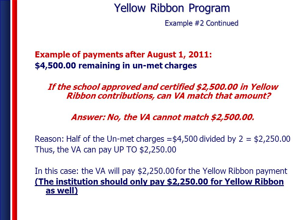 Yellow Ribbon Program Example #2 Continued