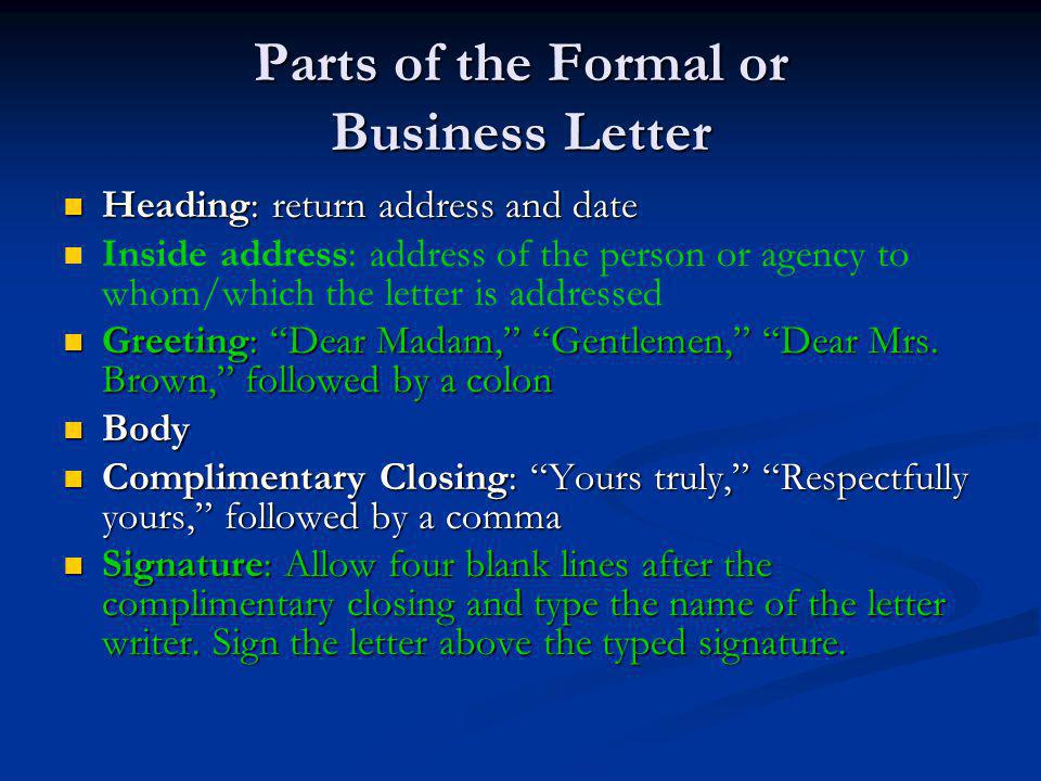 Parts of the Formal or Business Letter