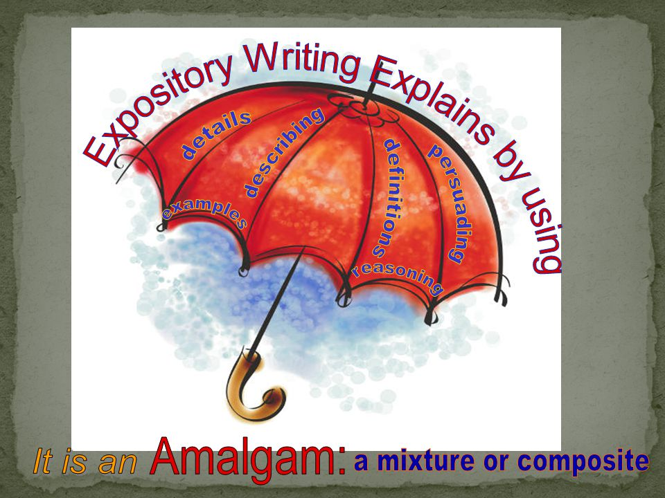 Expository Writing Explains by using