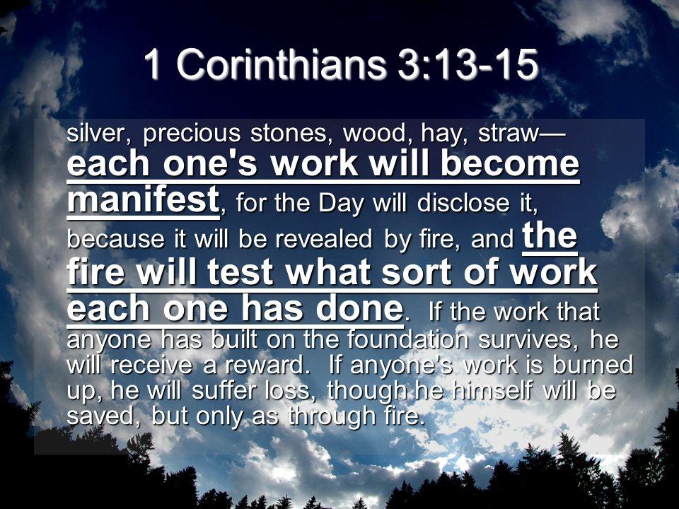 1 Corinthians 3:13-15