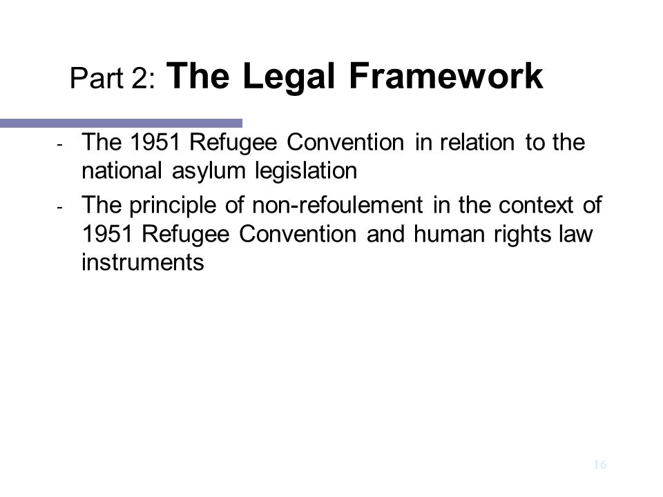 Part 2: The Legal Framework