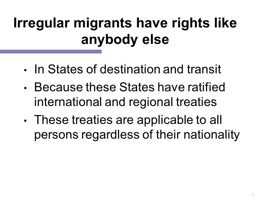 Irregular migrants have rights like anybody else