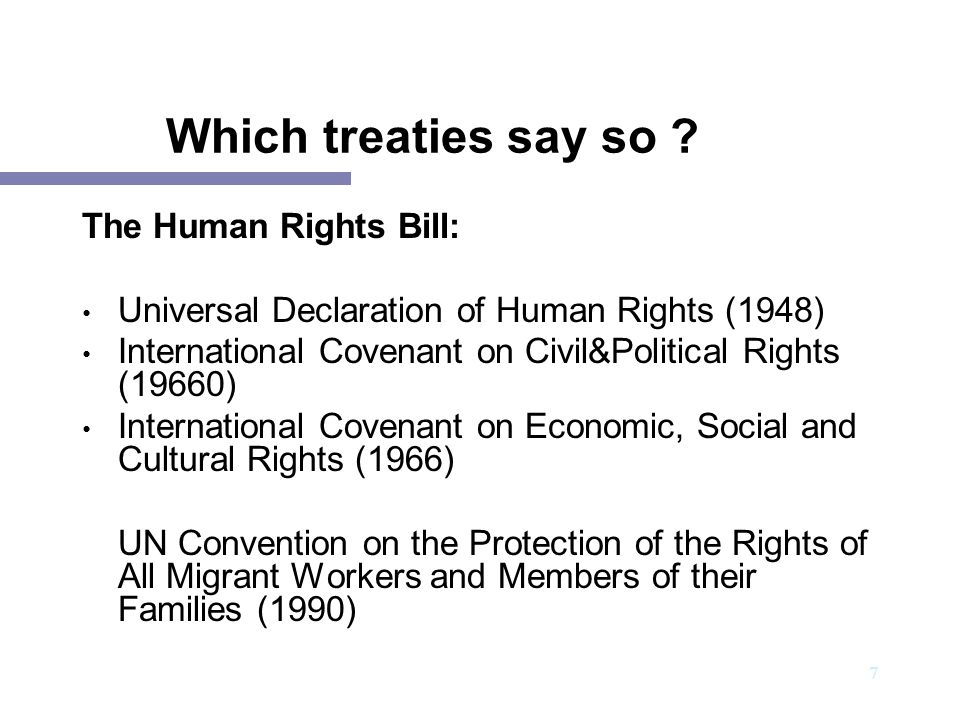 Which treaties say so The Human Rights Bill: