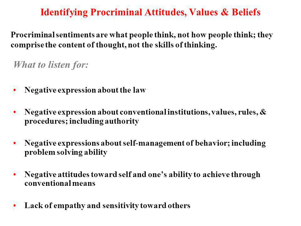 Identifying Procriminal Attitudes, Values & Beliefs