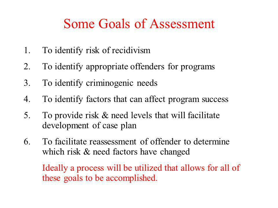 Some Goals of Assessment