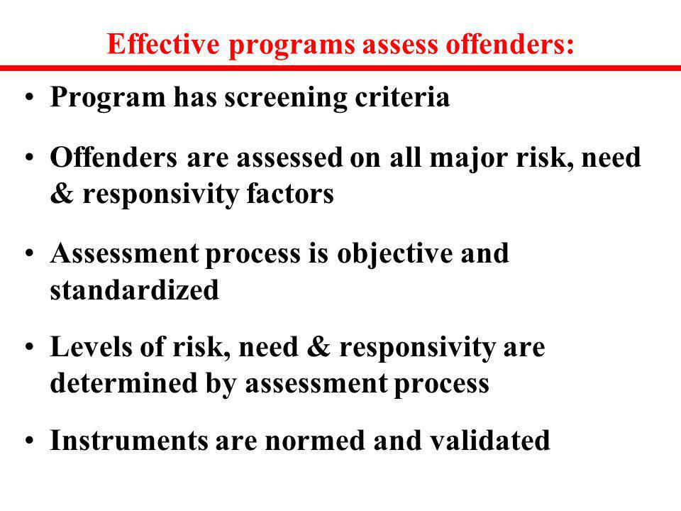 Effective programs assess offenders: