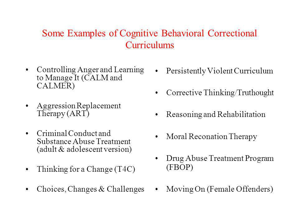 Some Examples of Cognitive Behavioral Correctional Curriculums