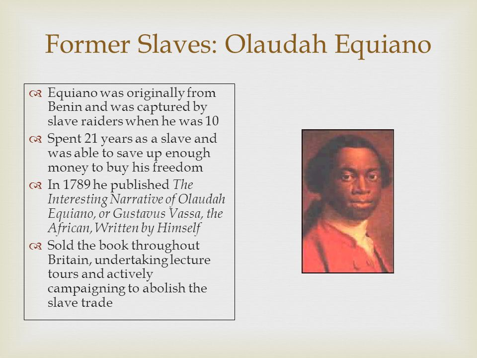 Former Slaves: Olaudah Equiano