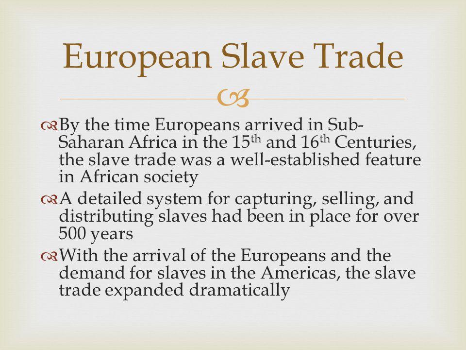European Slave Trade