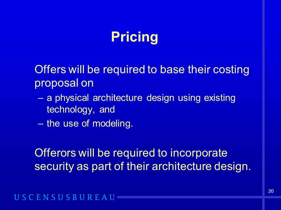 Pricing Offers will be required to base their costing proposal on